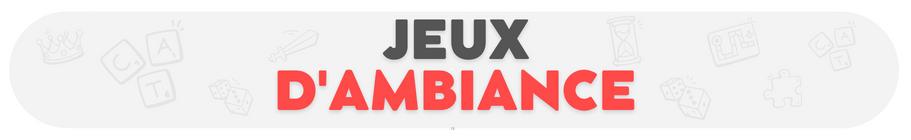 Jeu d'ambiance - Boutique en ligne - Ludum.fr